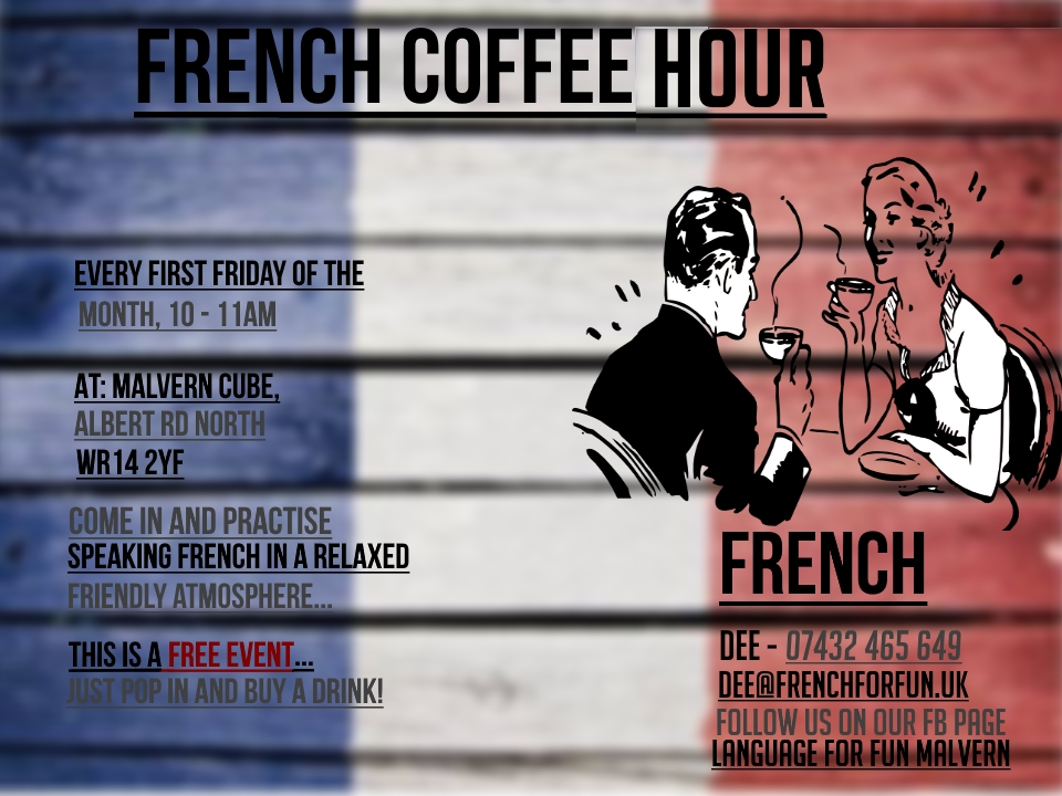 French Coffee Hour at The Cube Cafe, Malvern Cube