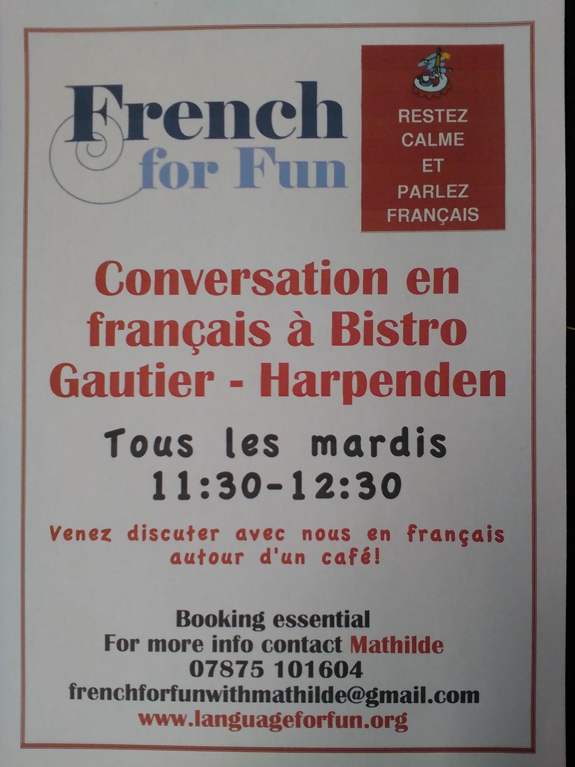 Groupe de conversation en français a Harpenden tous les mardis!